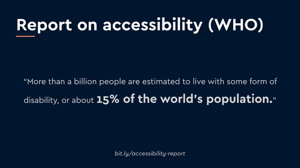 "Report on accessibility (WHO) ""More than a bill..."