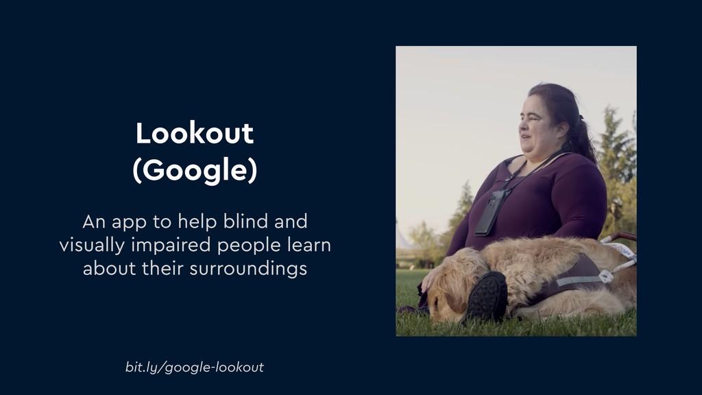 Lookout (Google) An app to help blind and visua...