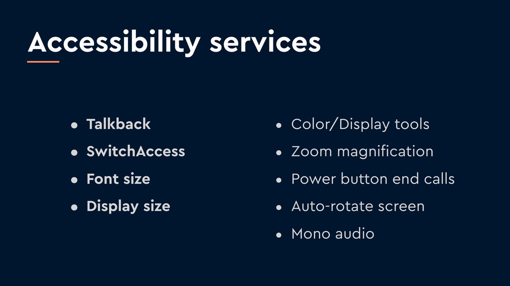 Accessibility services • Talkback • SwitchAcces...