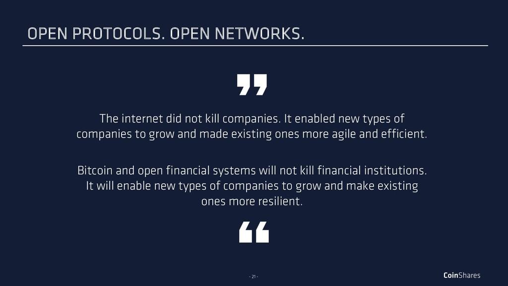- 21 - The internet did not kill companies. It ...