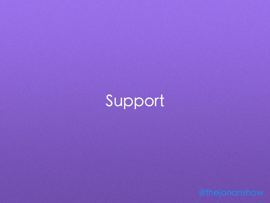Support @thejonanshow