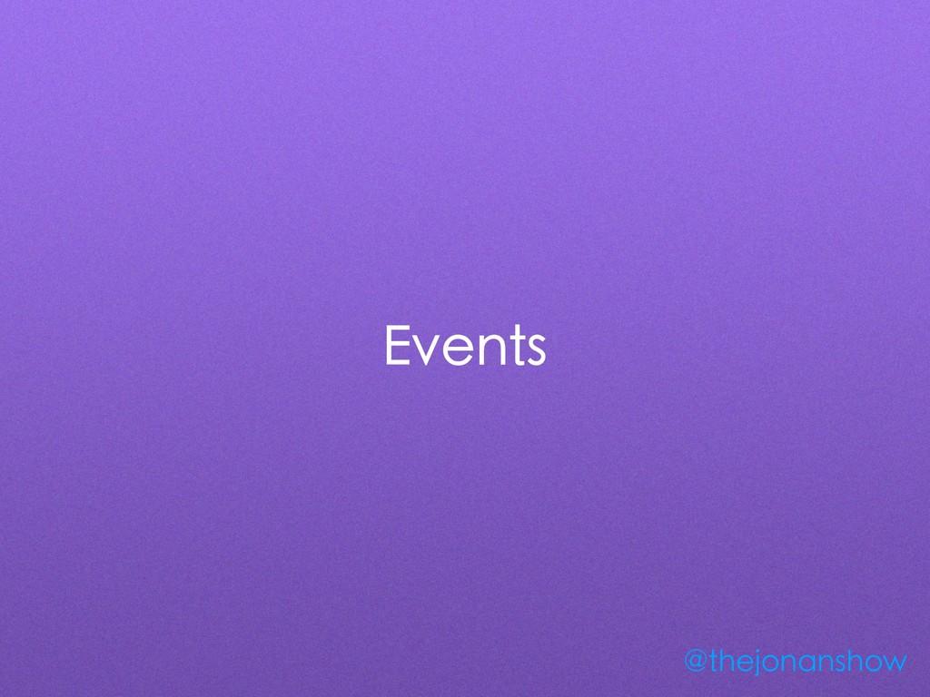 Events @thejonanshow