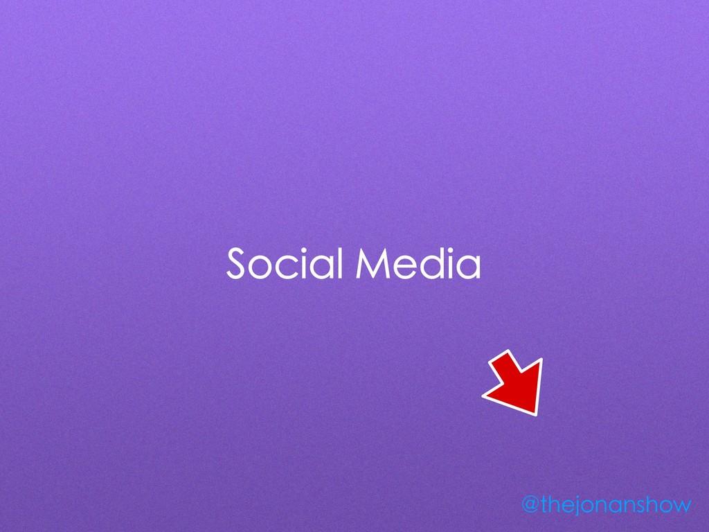 Social Media @thejonanshow