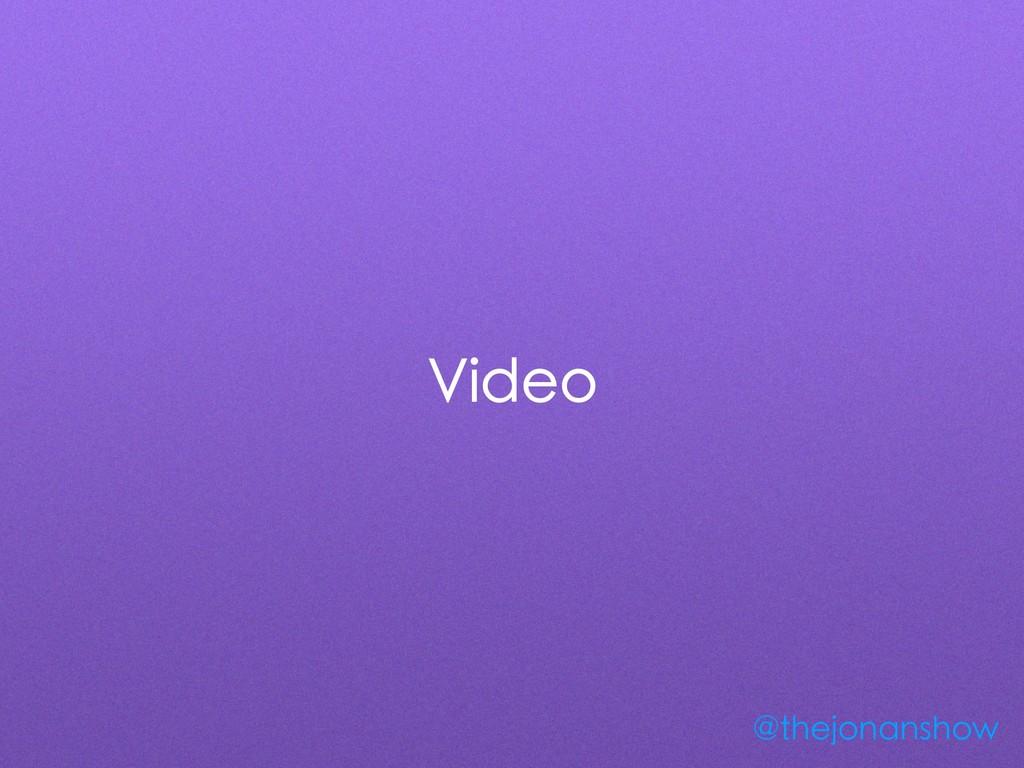 Video @thejonanshow