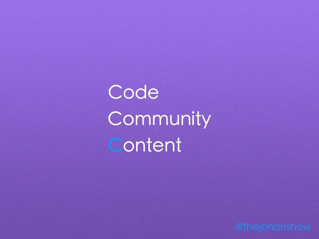 Code Community Content @thejonanshow