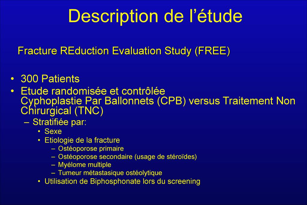 Description de l'étude • 300 Patients • Etude r...