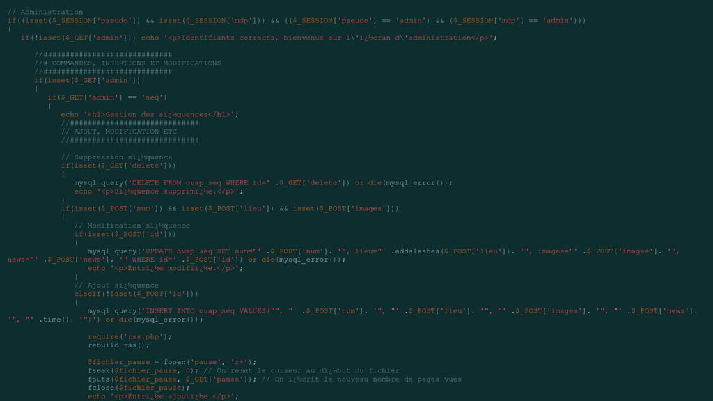 // Administration if((isset($_SESSION['pseudo']...