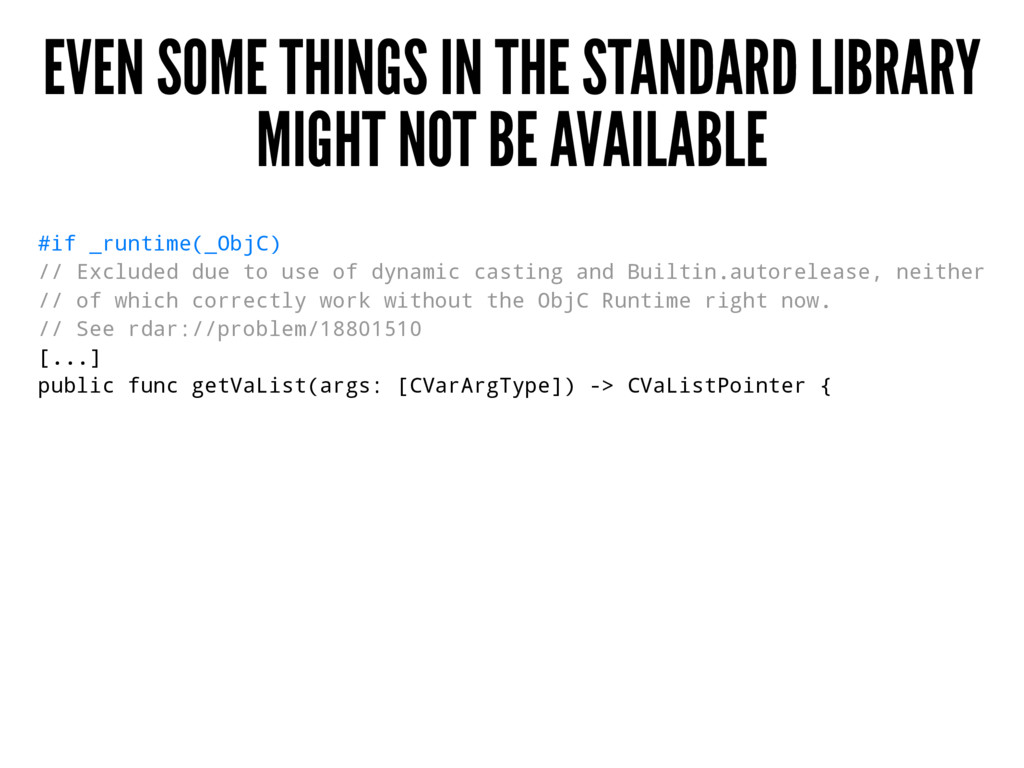 EVEN SOME THINGS IN THE STANDARD LIBRARY MIGHT ...