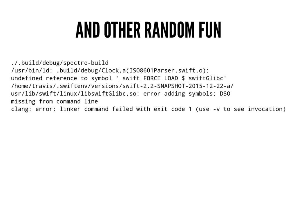 AND OTHER RANDOM FUN ./.build/debug/spectre-bui...