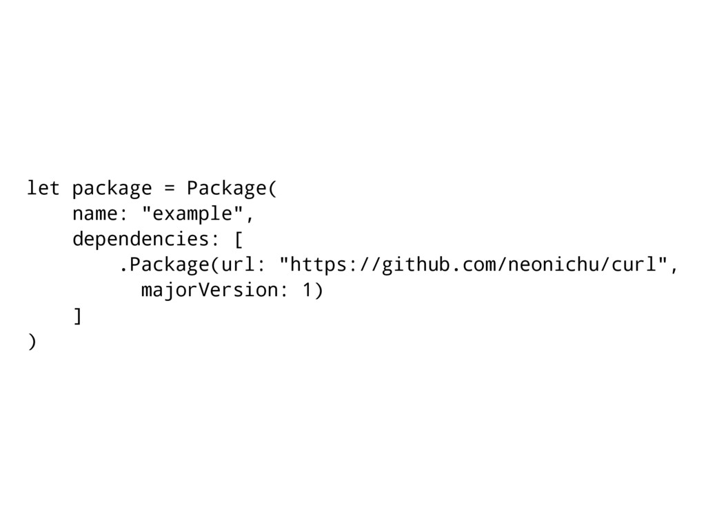 """let package = Package( name: """"example"""", depende..."""