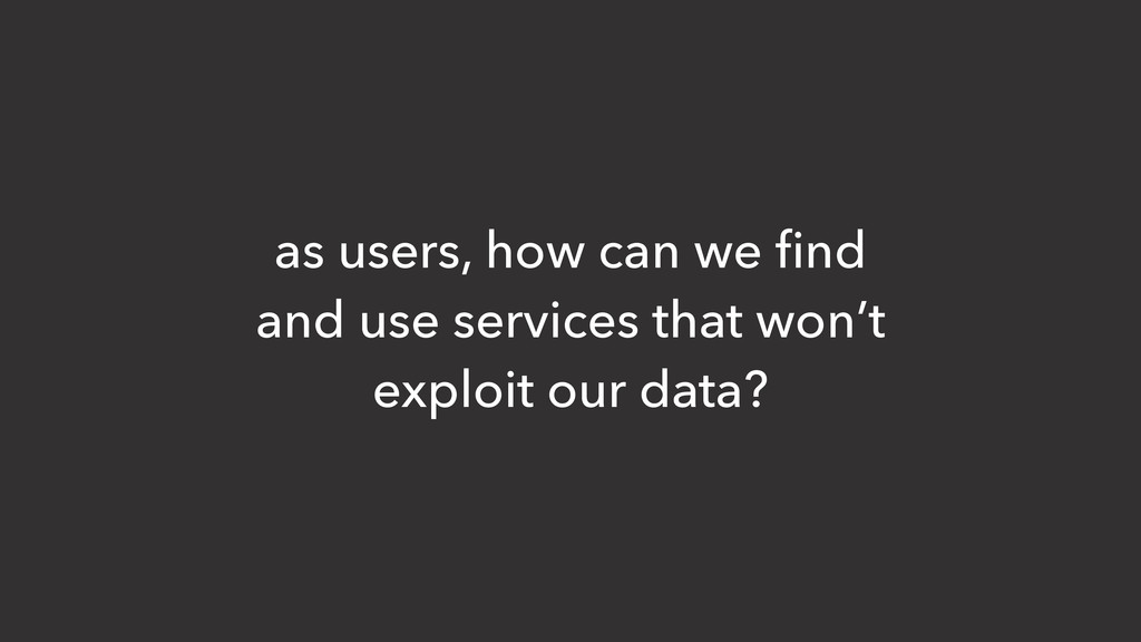 as users, how can we find and use services that ...