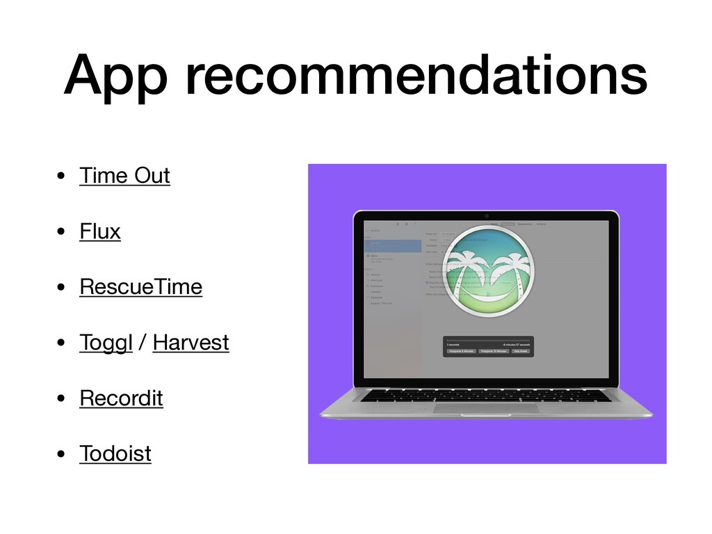 App recommendations • Time Out  • Flux  • Rescu...