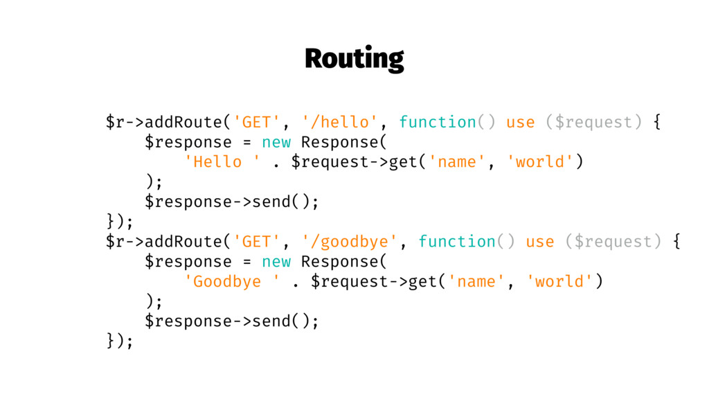 Routing $r->addRoute('GET', '/hello', function(...
