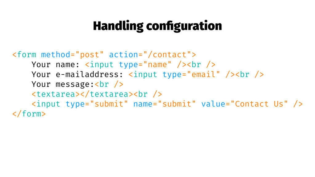 "Handling configuration <form method=""post"" actio..."