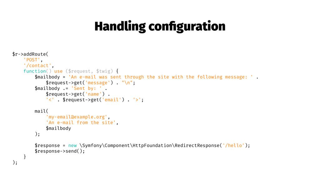 Handling configuration $r->addRoute( 'POST', '/c...