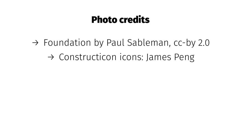 Photo credits → Foundation by Paul Sableman, cc...