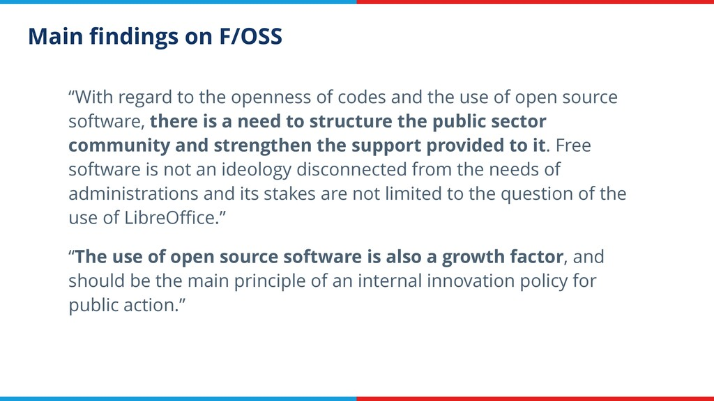 """Main findings on F/OSS """"With regard to the openn..."""