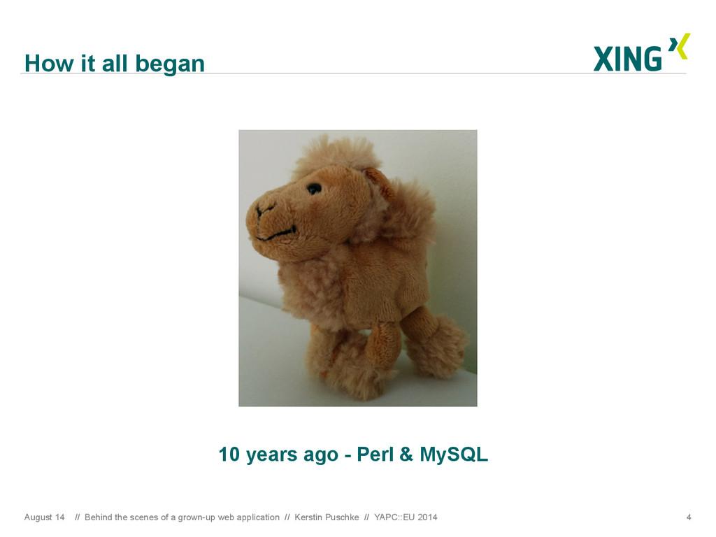 How it all began 10 years ago - Perl & MySQL Au...