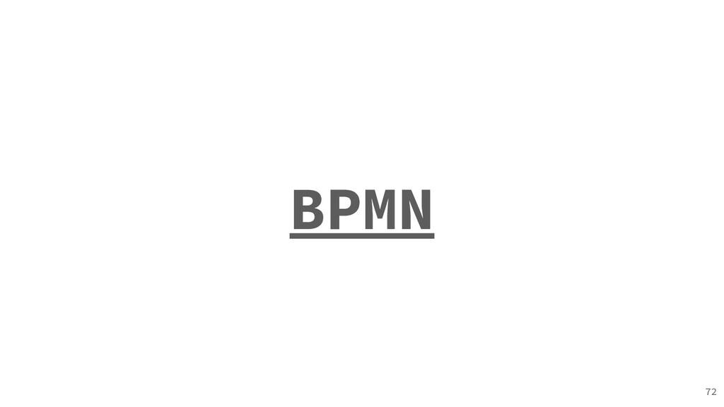 BPMN 72