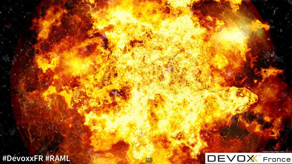 Explosion by mikegi under CC0 1.0 11 #DevoxxFR ...