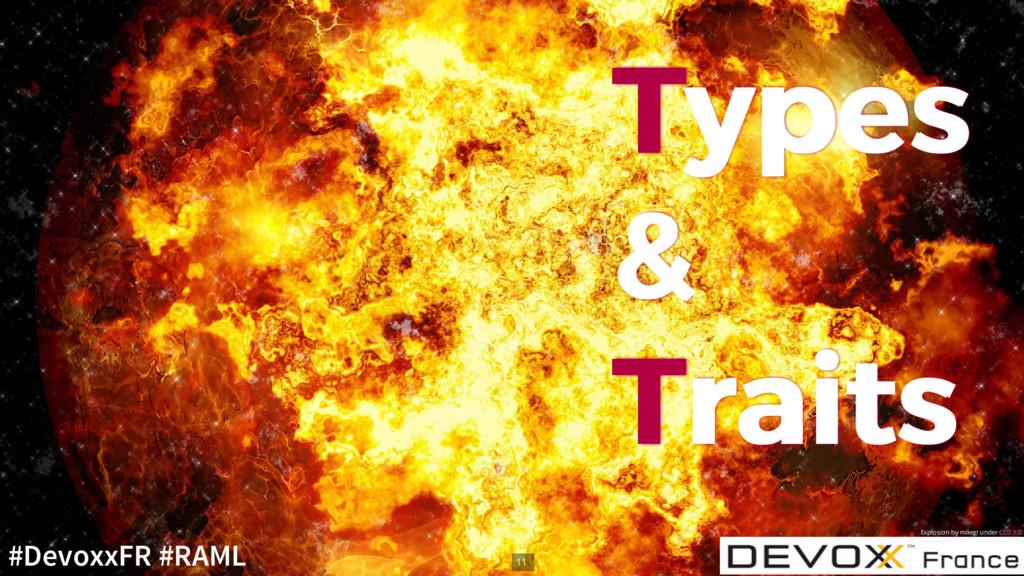 T Types ypes & & T Traits raits Explosion by mi...