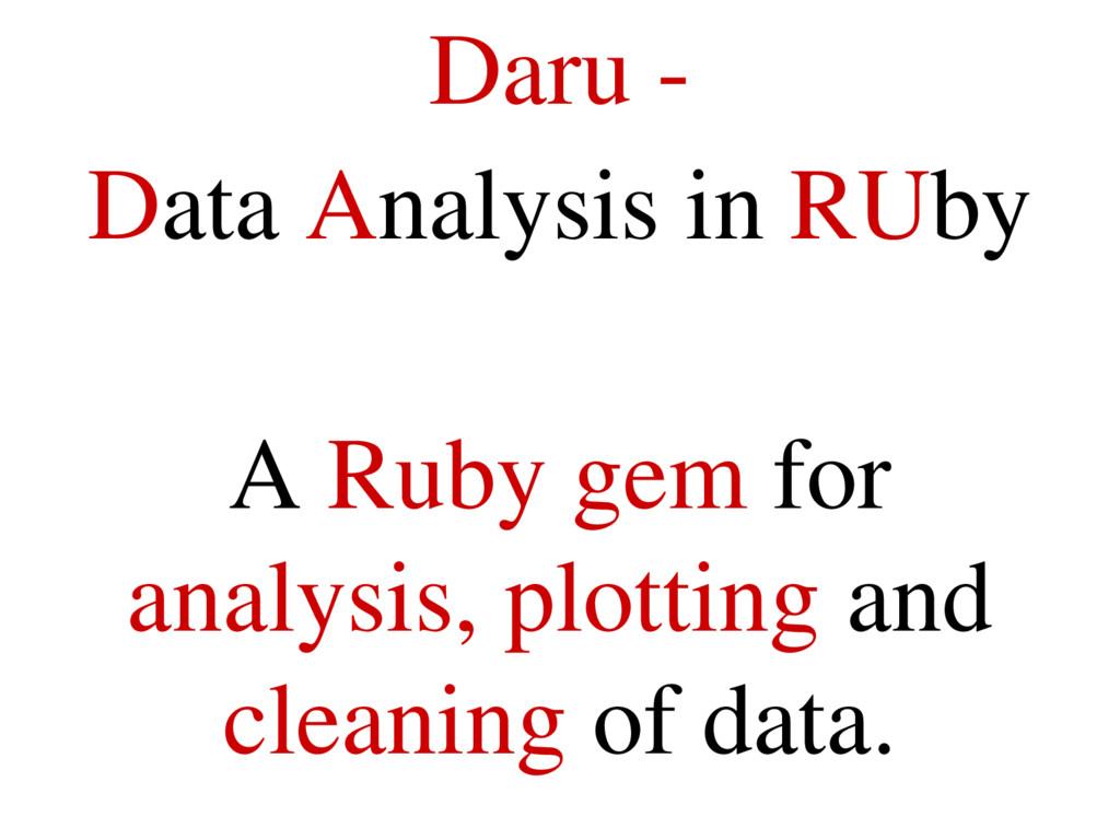 Daru  Data Analysis in RUby A Ruby gem for ana...