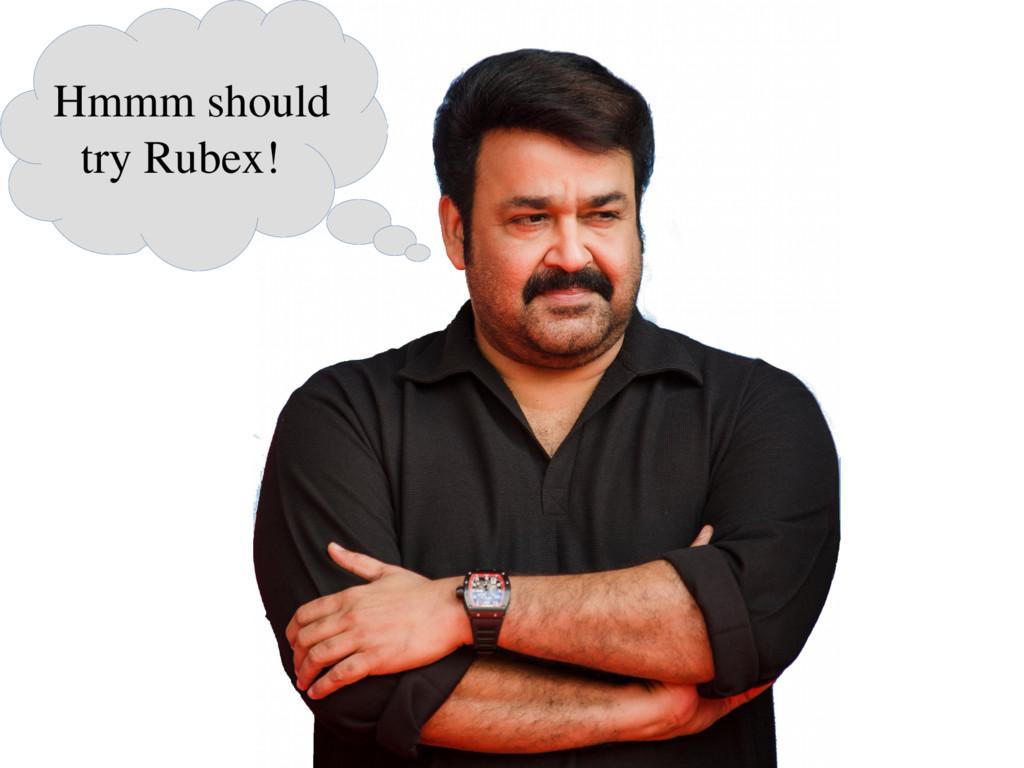 Hmmm should try Rubex!