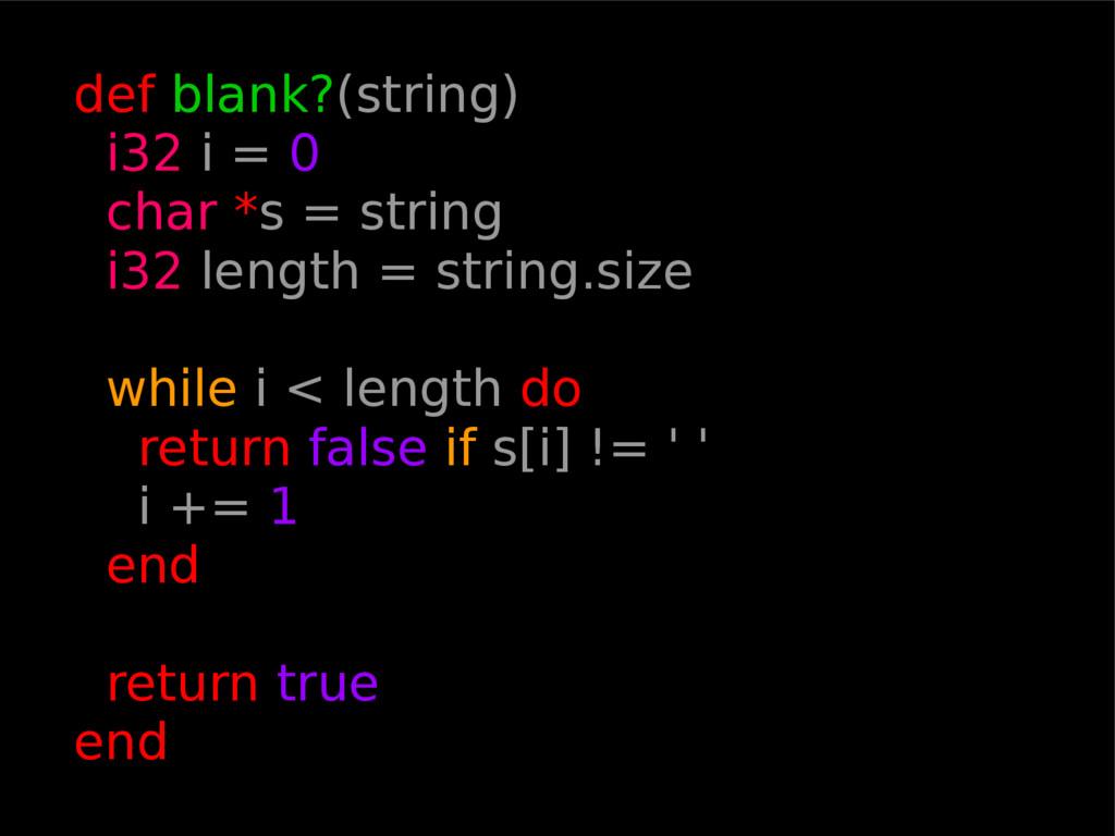 def blank?(string) i32 i = 0 char *s = string i...
