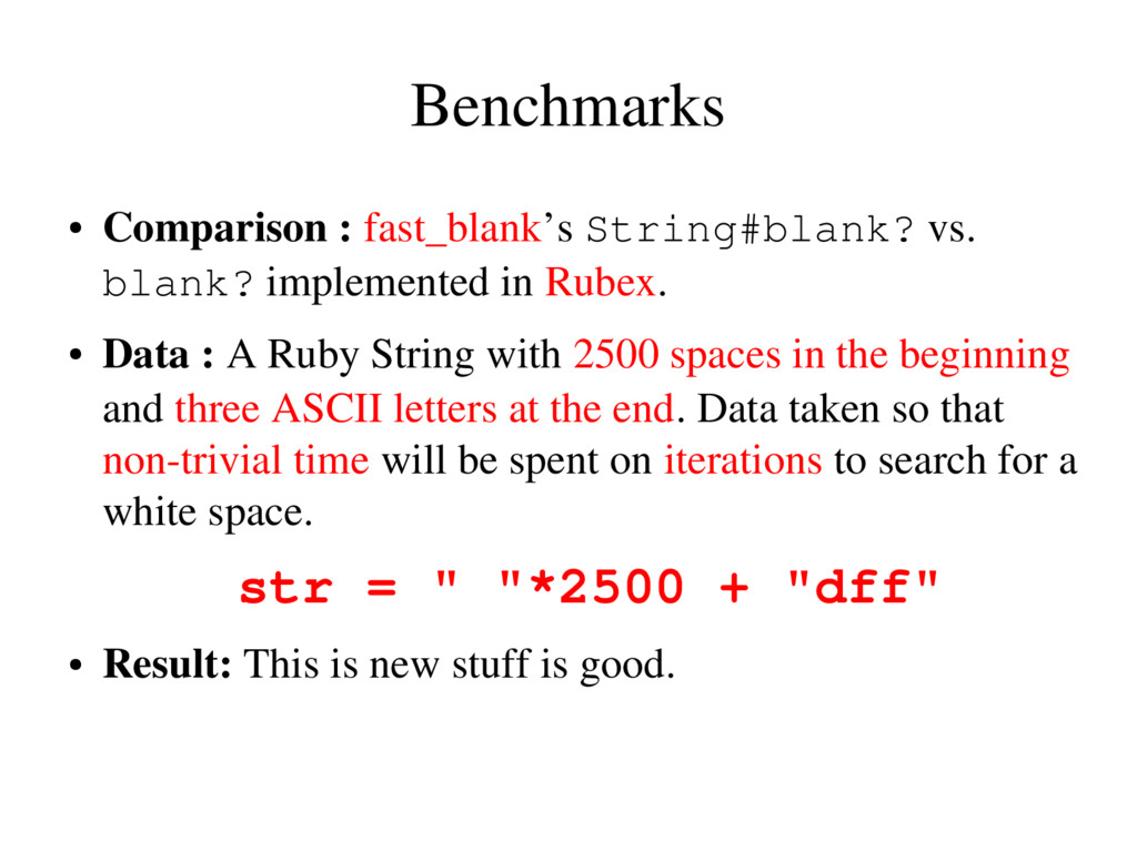 Benchmarks ● Comparison : fast_blank's String#b...