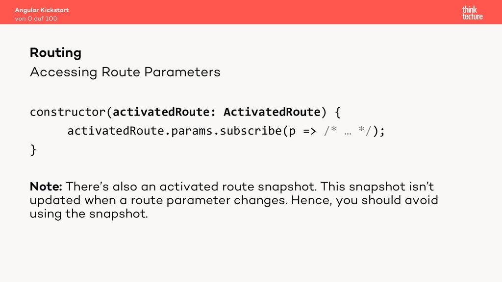 Accessing Route Parameters constructor(activate...