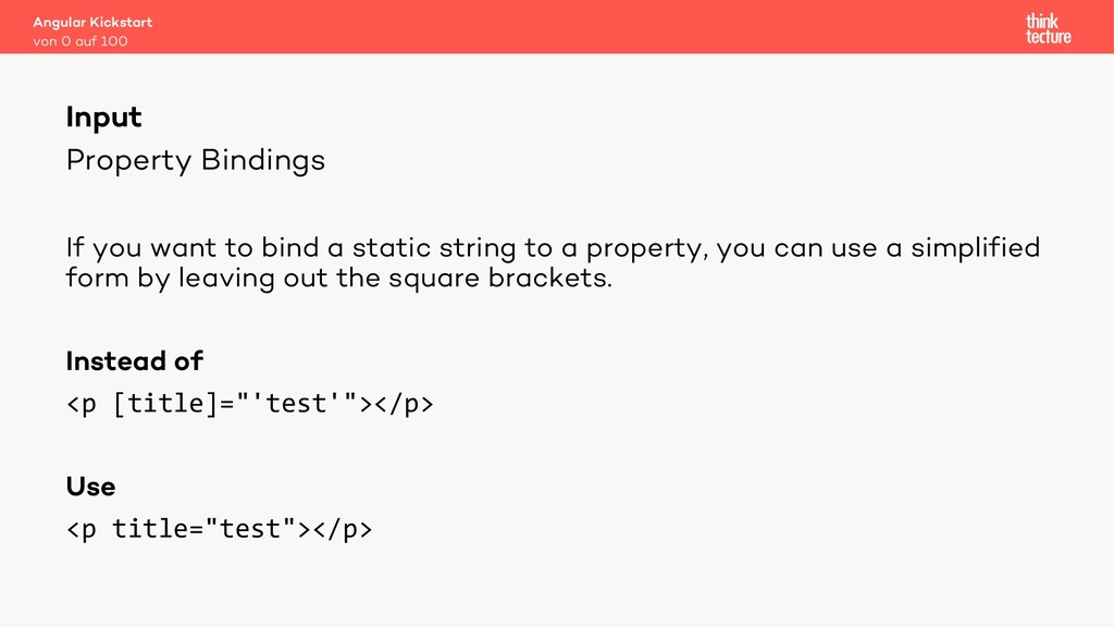 Property Bindings If you want to bind a static ...