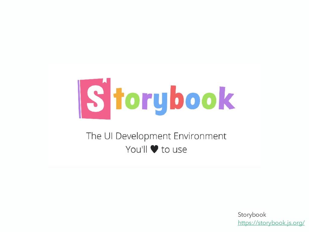Storybook https://storybook.js.org/