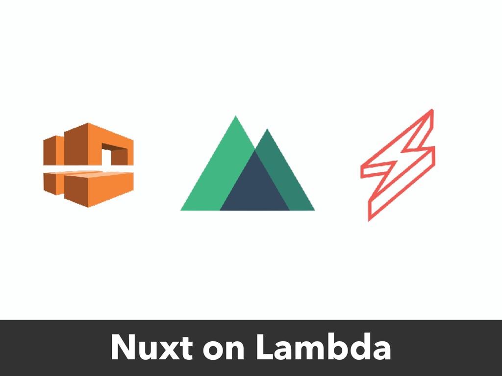 Nuxt on Lambda