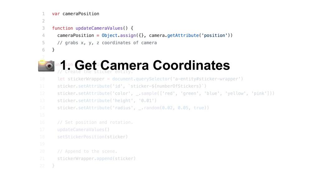 1. Get Camera Coordinates