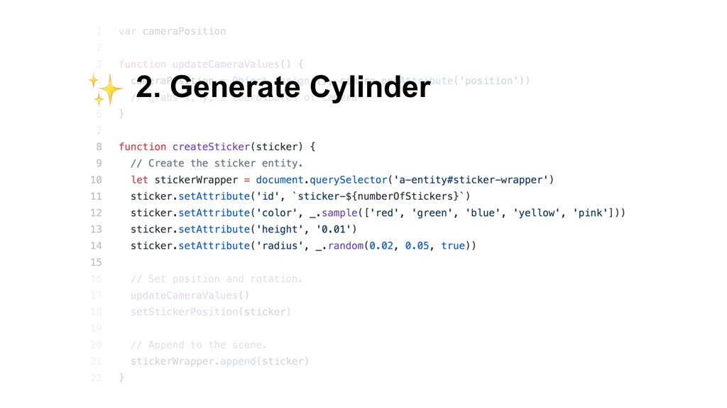 2. Generate Cylinder ✨