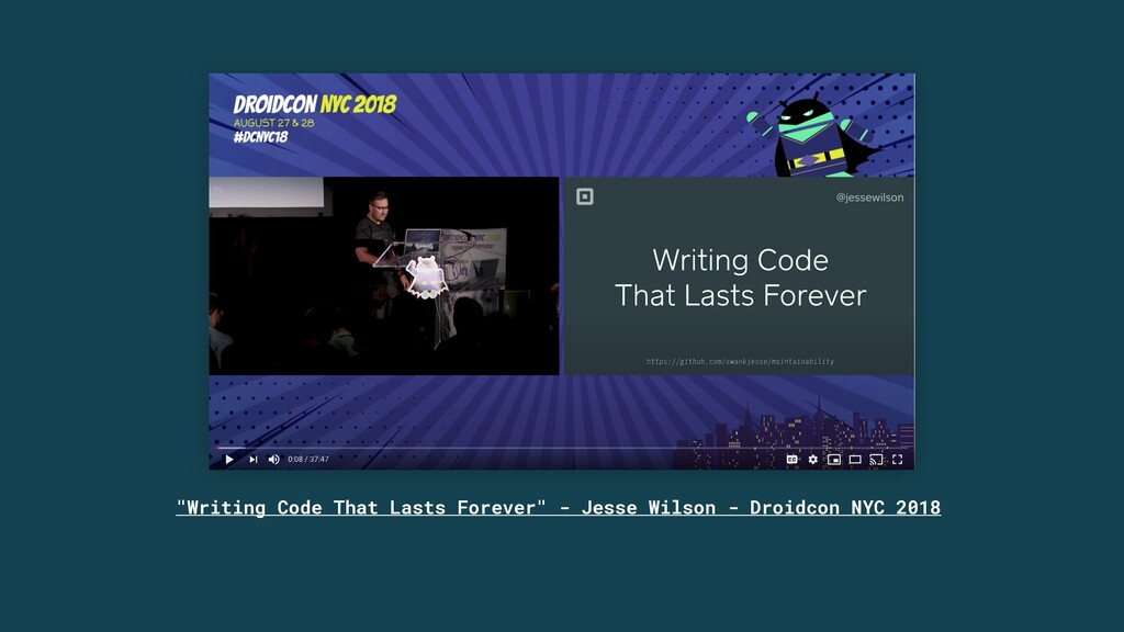 """""""Writing Code That Lasts Forever"""" - Jesse Wilso..."""