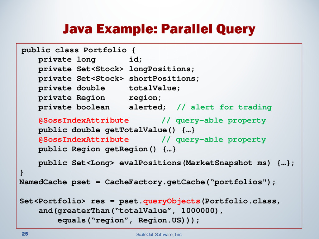 25 ScaleOut Software, Inc. Java Example: Parall...