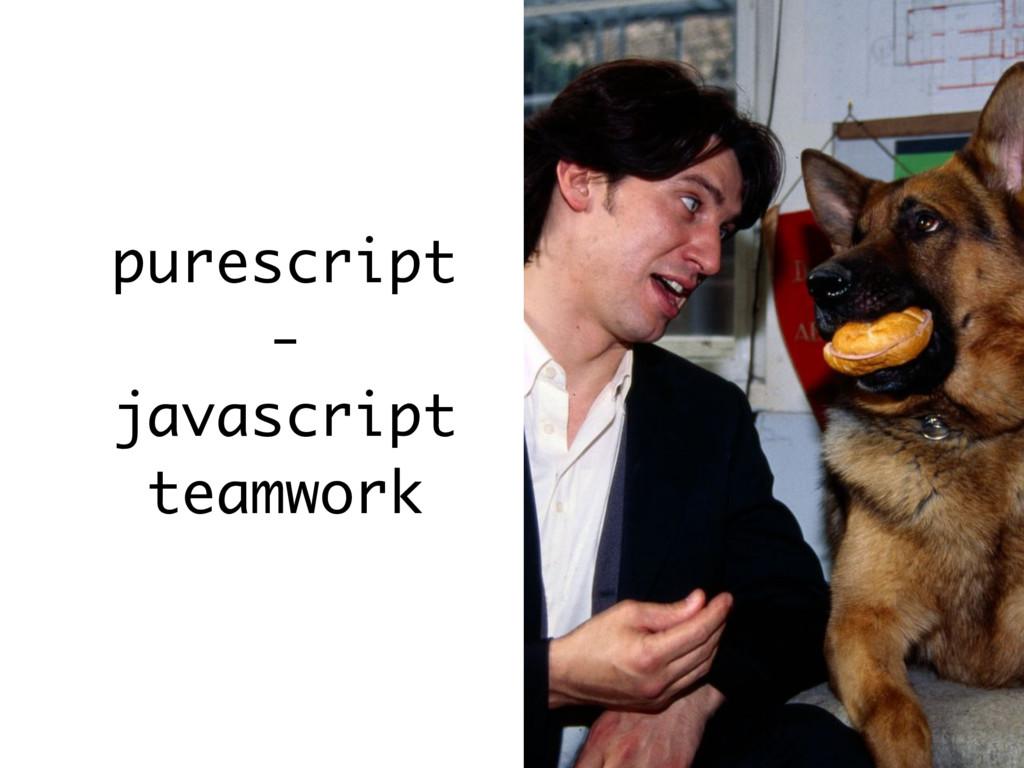 purescript - javascript teamwork