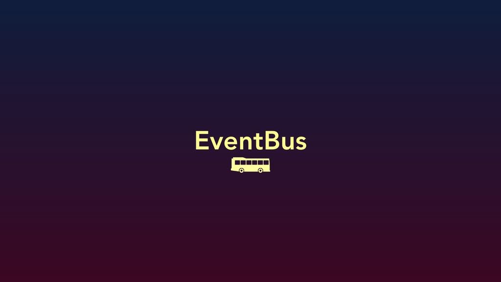 EventBus