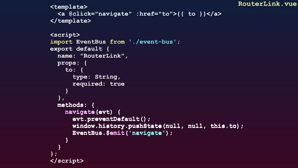"RouterLink.vue <template> <a @click=""navigate"" ..."