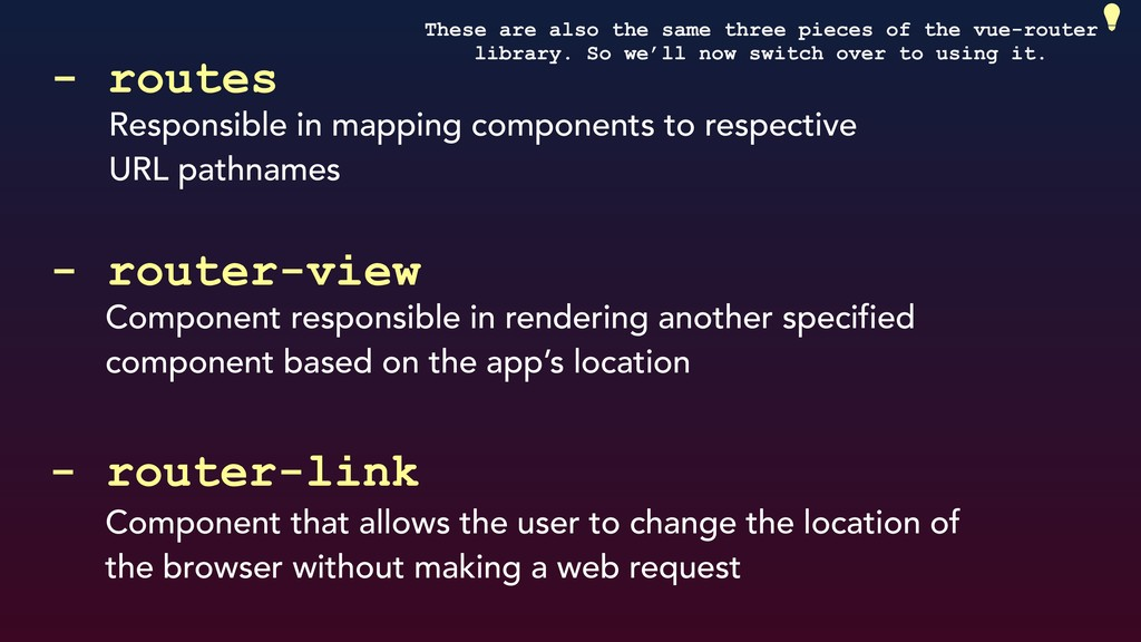 Responsible in mapping components to respective...