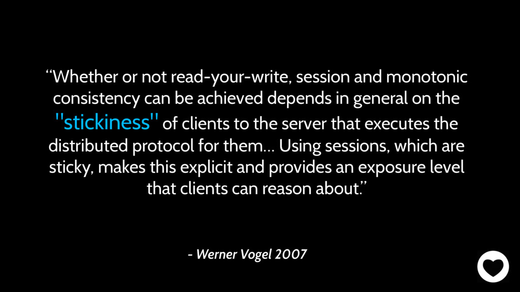"""- Werner Vogel 2007 """"Whether or not read-your-w..."""