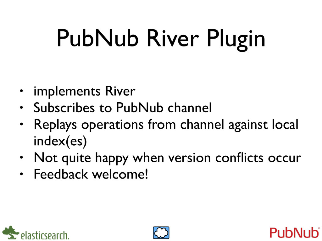 PubNub River Plugin • implements River	 