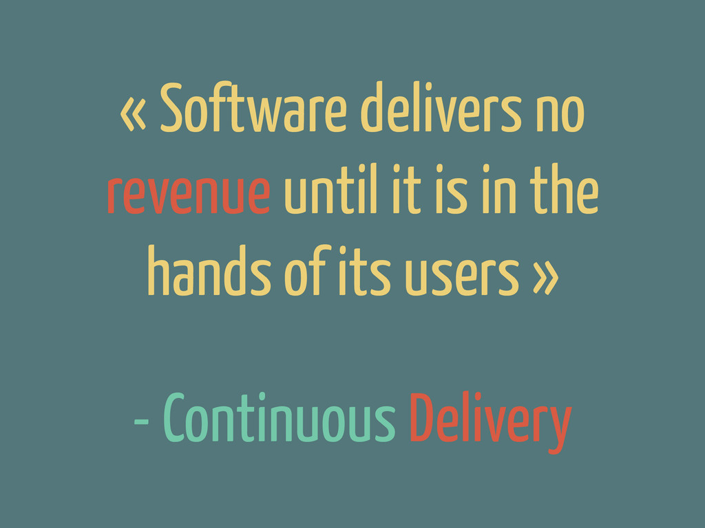 - Continuous Delivery « Software delivers no re...