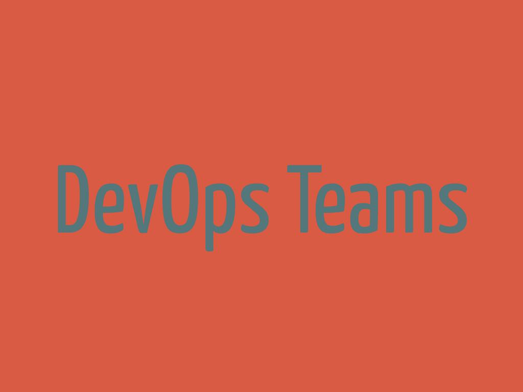 DevOps Teams