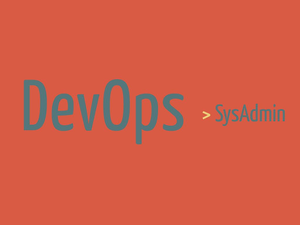 > SysAdmin DevOps