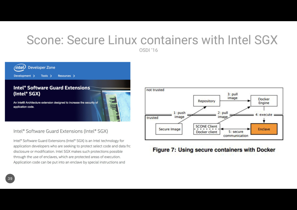 OSDI '16 Scone: Secure Linux containers with In...