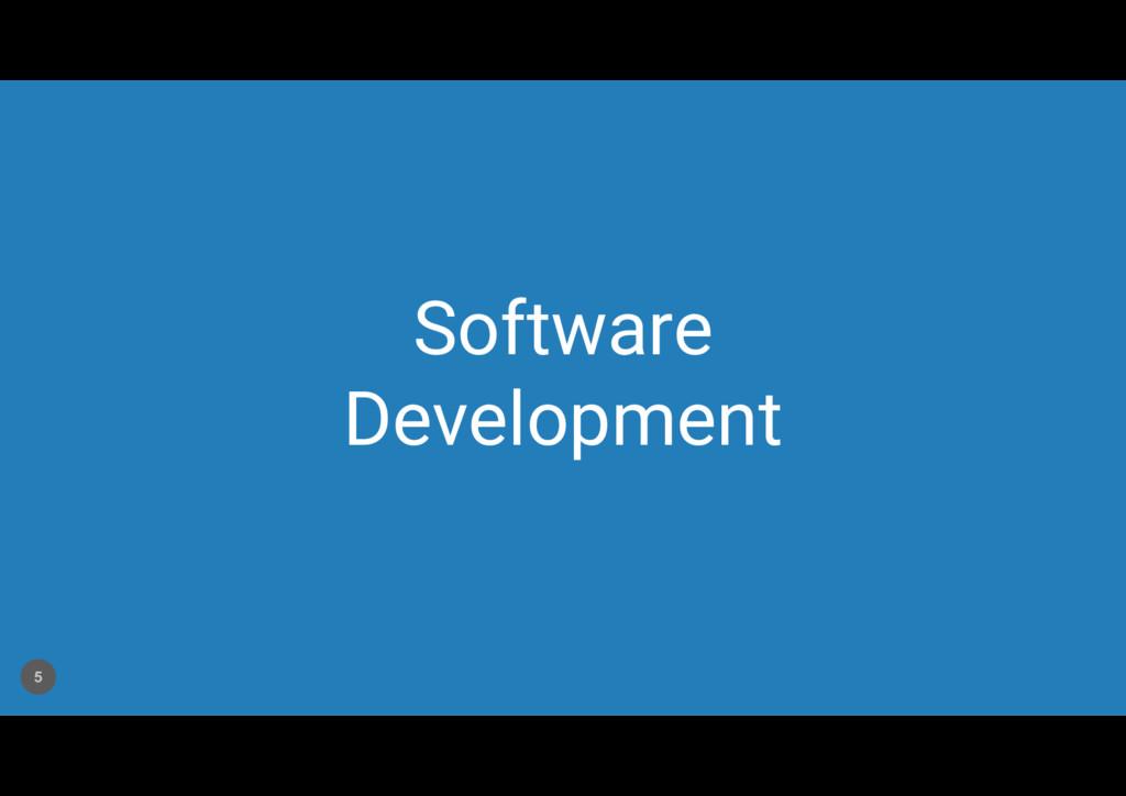 Software Development 5