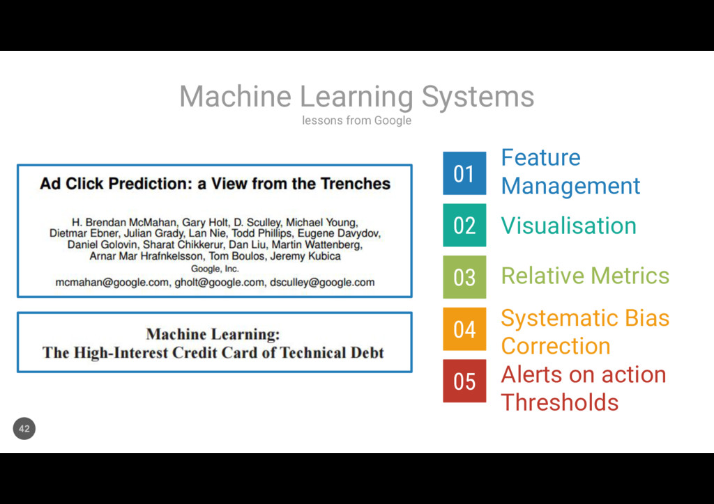 lessons from Google Machine Learning Systems 42...