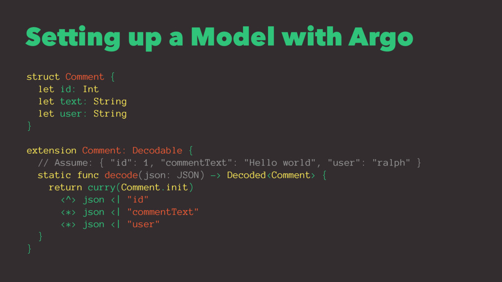 Setting up a Model with Argo struct Comment { l...